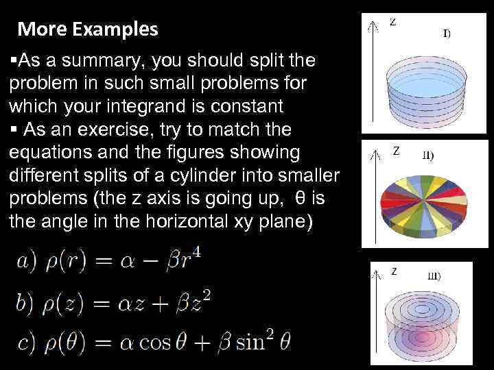 More Examples §As a summary, you should split the problem in such small problems