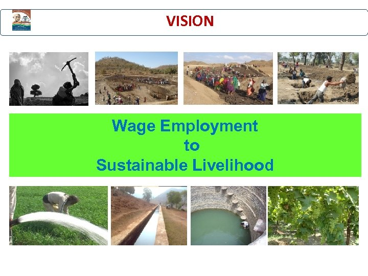 VISION Wage Employment to Sustainable Livelihood