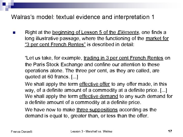 Walras's model: textual evidence and interpretation 1 n Right at the beginning of Lesson