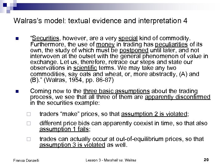 """Walras's model: textual evidence and interpretation 4 n """"Securities, however, are a very special"""
