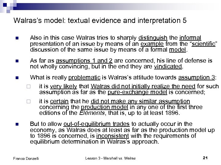Walras's model: textual evidence and interpretation 5 n Also in this case Walras tries