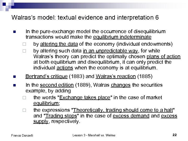 Walras's model: textual evidence and interpretation 6 n n n In the pure-exchange model