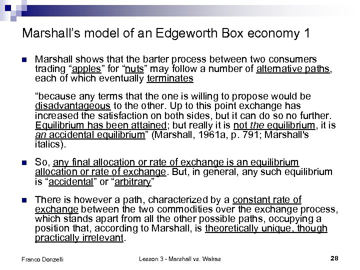Marshall's model of an Edgeworth Box economy 1 n Marshall shows that the barter