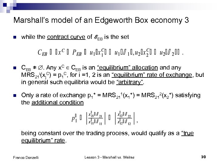 Marshall's model of an Edgeworth Box economy 3 n while the contract curve of