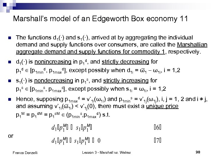 Marshall's model of an Edgeworth Box economy 11 n The functions d 1(∙) and