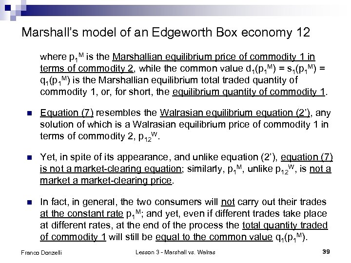 Marshall's model of an Edgeworth Box economy 12 where p 1 M is the