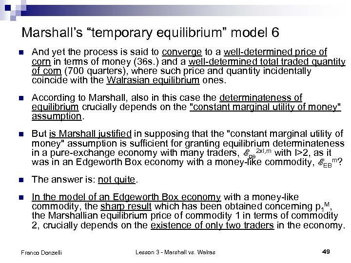 """Marshall's """"temporary equilibrium"""" model 6 n And yet the process is said to converge"""