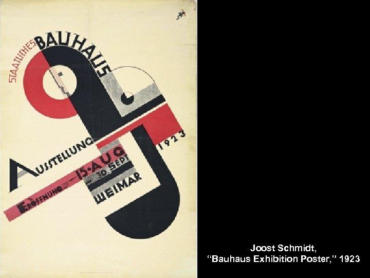 """Joost Schmidt, """"Bauhaus Exhibition Poster, """" 1923"""