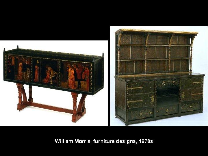 William Morris, furniture designs, 1870 s