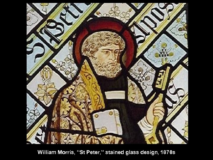 """William Morris, """"St Peter, """" stained glass design, 1870 s"""