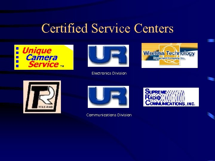 Certified Service Centers Electronics Division Communications Division