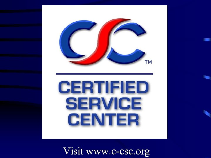 Visit www. c-csc. org