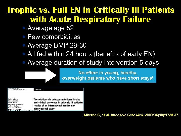 Trophic vs. Full EN in Critically Ill Patients with Acute Respiratory Failure Average 52