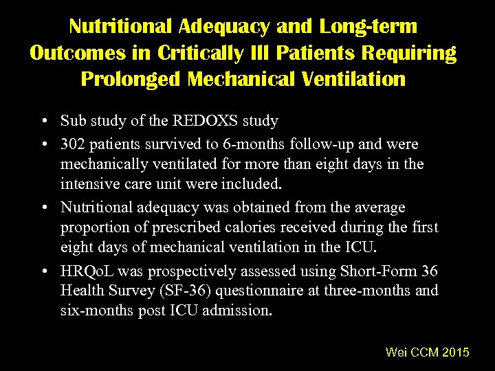 Nutritional Adequacy and Long-term Outcomes in Critically Ill Patients Requiring Prolonged Mechanical Ventilation •