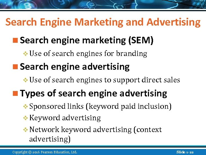 Search Engine Marketing and Advertising n Search engine marketing (SEM) v Use of search