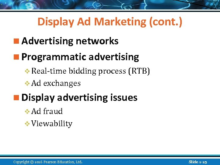 Display Ad Marketing (cont. ) n Advertising networks n Programmatic advertising v Real-time bidding