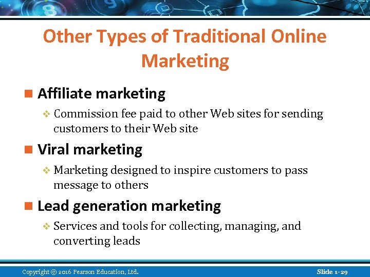 Other Types of Traditional Online Marketing n Affiliate marketing v Commission fee paid to