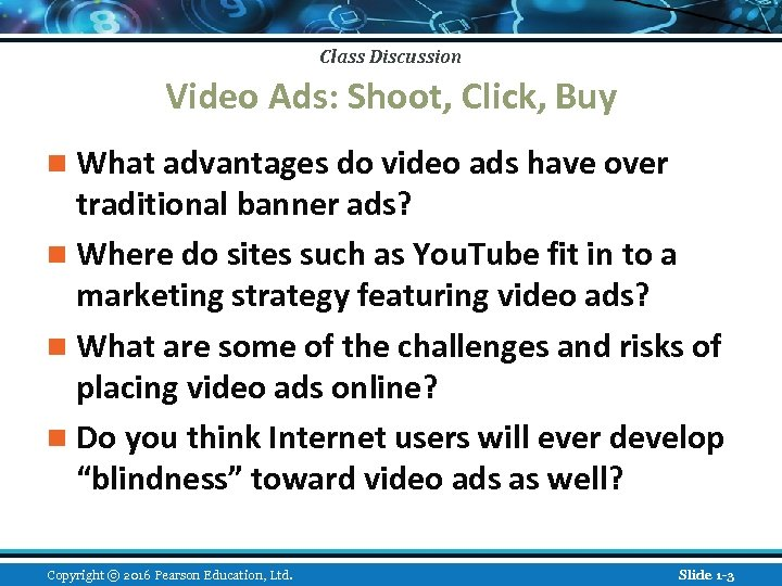 Class Discussion Video Ads: Shoot, Click, Buy n What advantages do video ads have