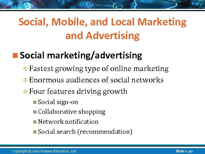 Social, Mobile, and Local Marketing and Advertising n Social marketing/advertising v Fastest growing type