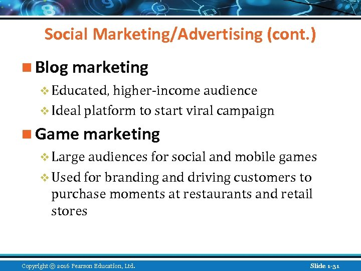 Social Marketing/Advertising (cont. ) n Blog marketing v Educated, higher-income audience v Ideal platform