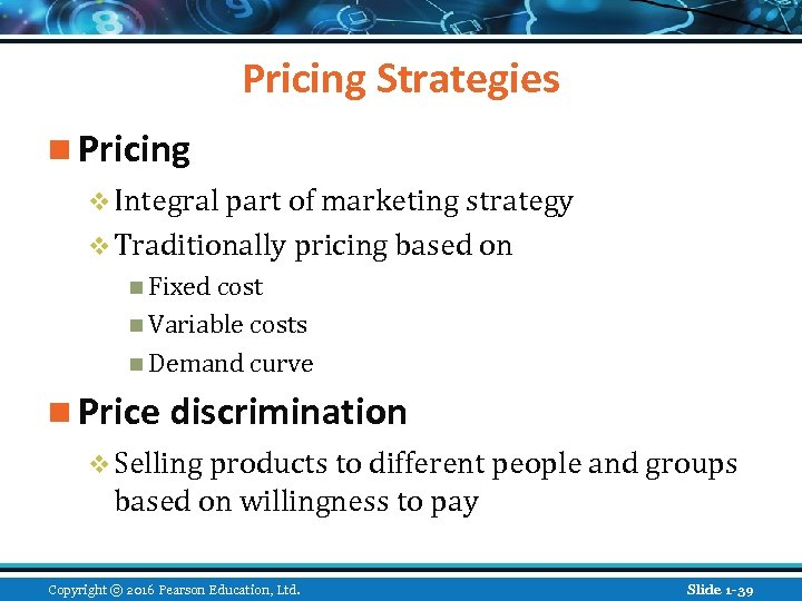 Pricing Strategies n Pricing v Integral part of marketing strategy v Traditionally pricing based