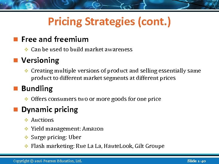 Pricing Strategies (cont. ) n Free and freemium v n Versioning v n Creating