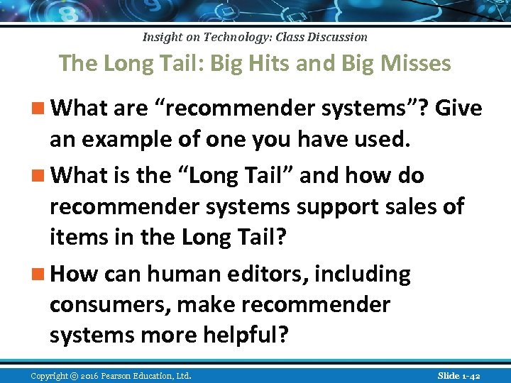 Insight on Technology: Class Discussion The Long Tail: Big Hits and Big Misses n