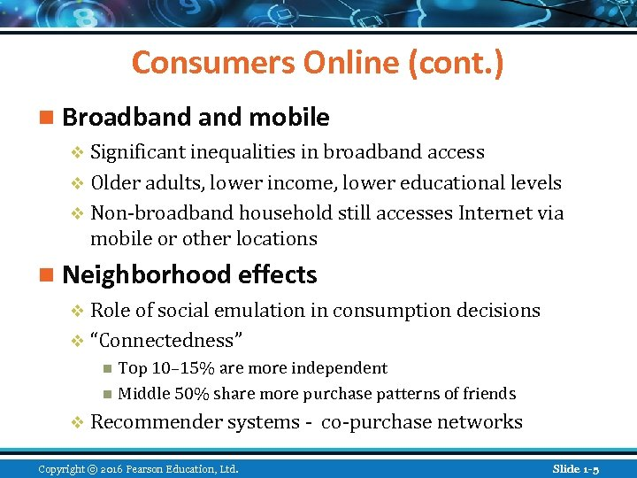 Consumers Online (cont. ) n Broadband mobile v Significant inequalities in broadband access v