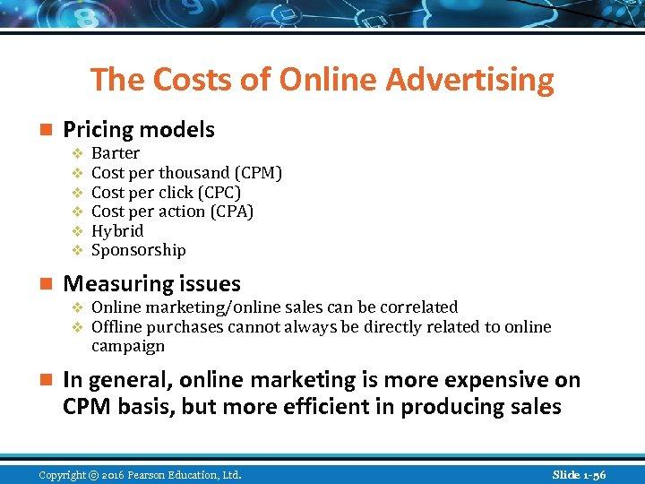 The Costs of Online Advertising n Pricing models v v v n Measuring issues