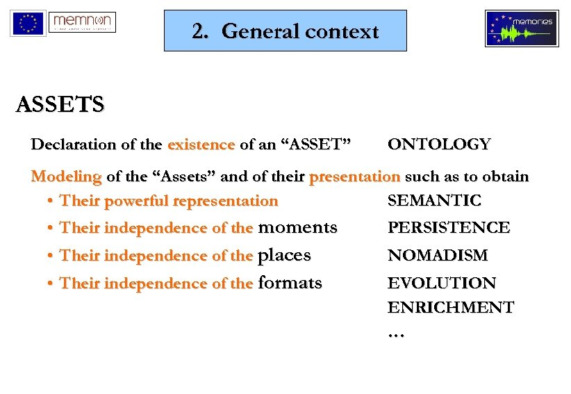 """2. General context ASSETS Declaration of the existence of an """"ASSET"""" ONTOLOGY Modeling of"""