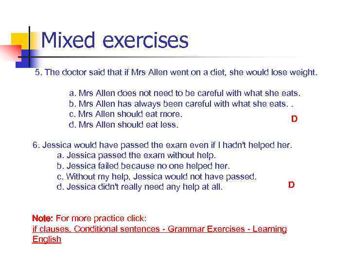 Mixed exercises 5. The doctor said that if Mrs Allen went on a diet,