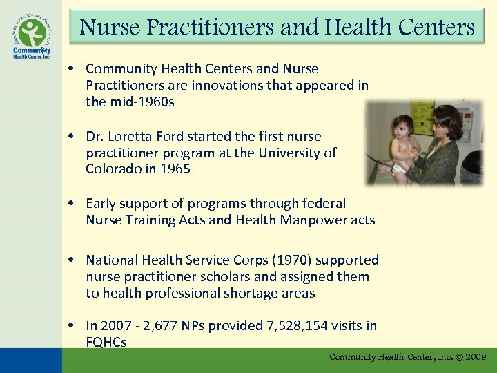 Nurse Practitioners and Health Centers • Community Health Centers and Nurse Practitioners are innovations
