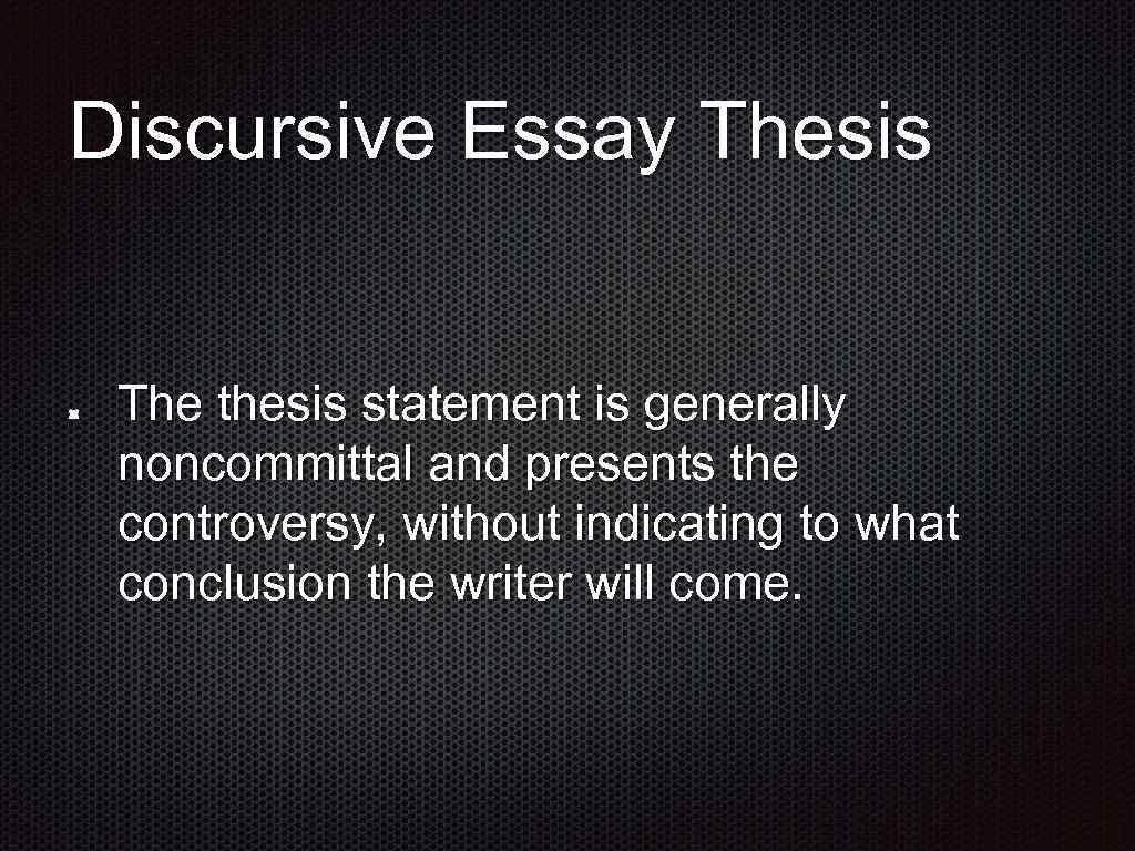 discursive essay thesis statement