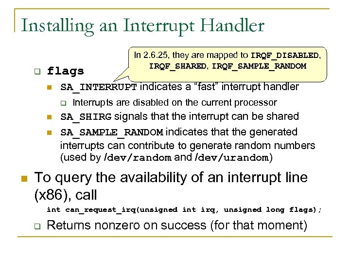 """Installing an Interrupt Handler q flags n SA_INTERRUPT indicates a """"fast"""" interrupt handler q"""
