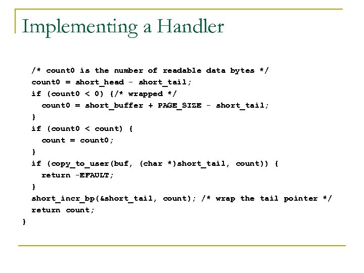 Implementing a Handler /* count 0 is the number of readable data bytes */