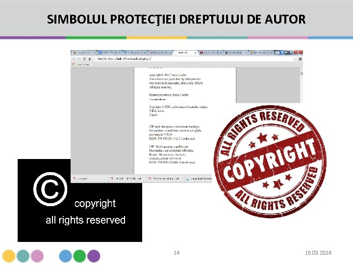 SIMBOLUL PROTECŢIEI DREPTULUI DE AUTOR 14 16. 03. 2018