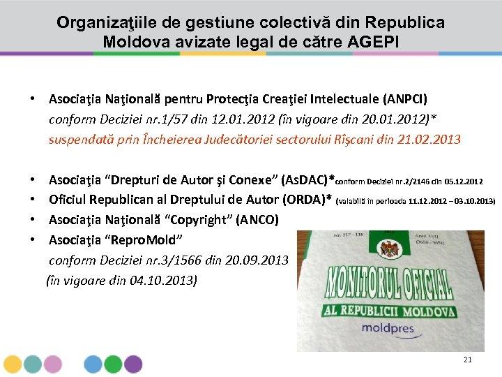 Organizaţiile de gestiune colectivă din Republica Moldova avizate legal de către AGEPI • Asociaţia