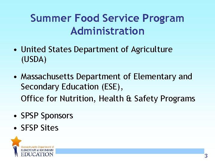 Summer Food Service Program Administration • United States Department of Agriculture (USDA) • Massachusetts