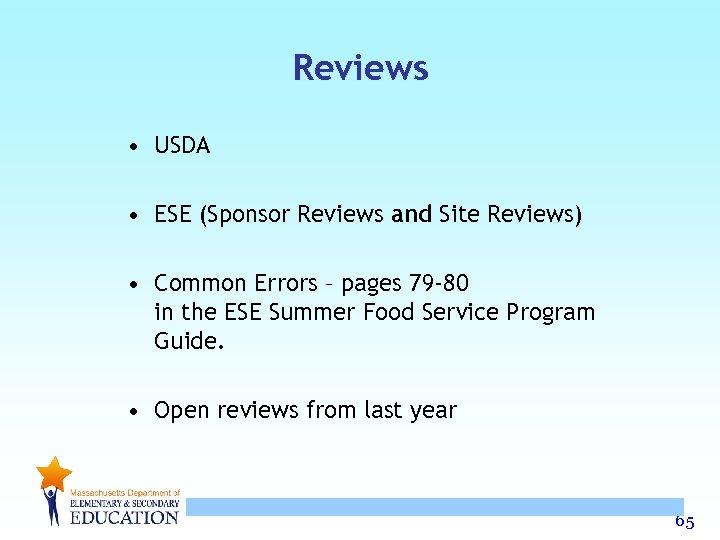 Reviews • USDA • ESE (Sponsor Reviews and Site Reviews) • Common Errors –