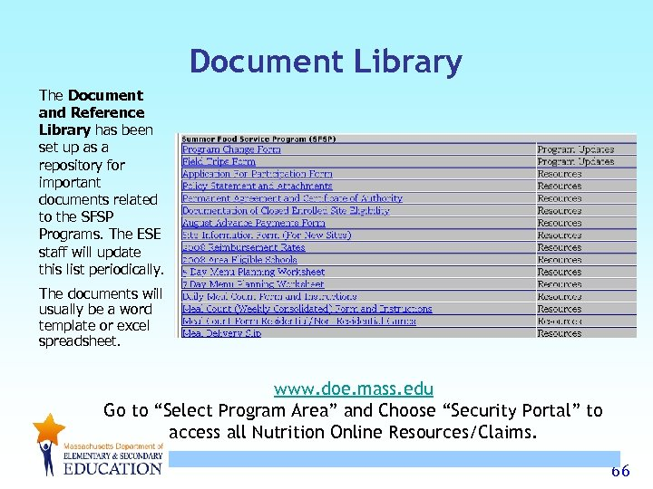 Document Library The Document and Reference Library has been set up as a repository