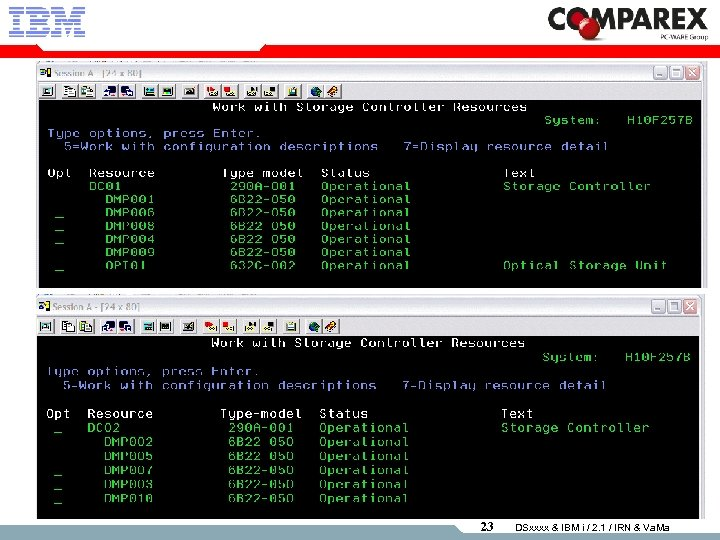 23 DSxxxx & IBM i / 2. 1 / IRN & Va. Ma