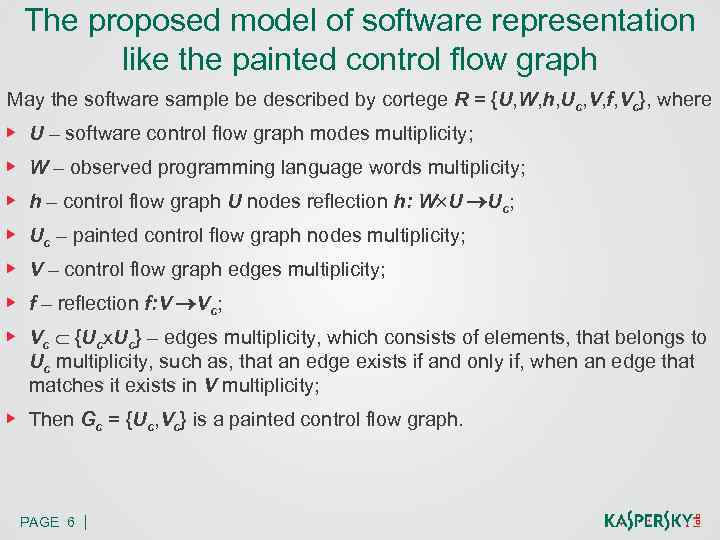 The proposed model of software representation like the painted control flow graph May the