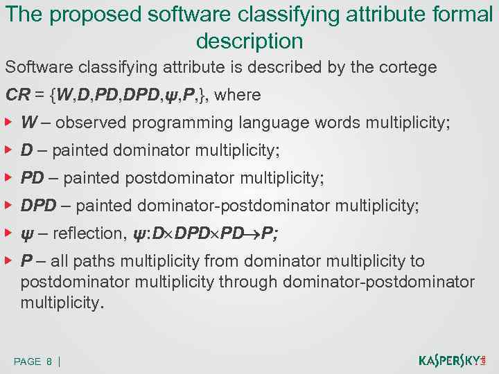The proposed software classifying attribute formal description Software classifying attribute is described by the