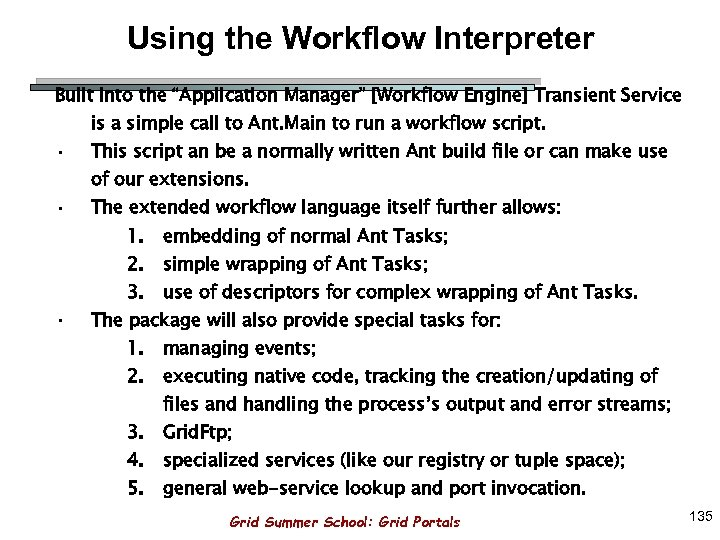 "Using the Workflow Interpreter Built into the ""Application Manager"" [Workflow Engine] Transient Service •"