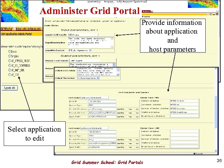 Administer Grid Portal Provide information about application and host parameters Select application to edit