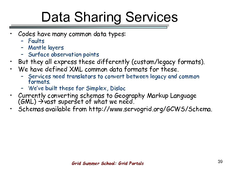 Data Sharing Services • Codes have many common data types: – Faults – Mantle