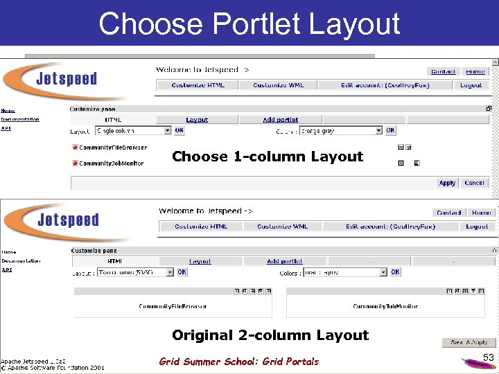 Choose Portlet Layout Choose 1 -column Layout Original 2 -column Layout Grid Summer School: