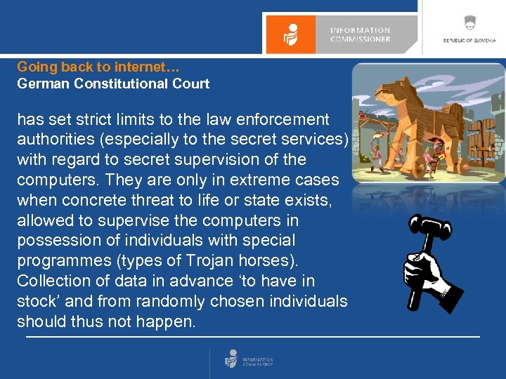 Going back to internet… German Constitutional Court has set strict limits to the law