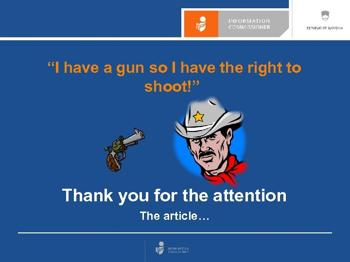 """""""I have a gun so I have the right to shoot!"""" Thank you for"""
