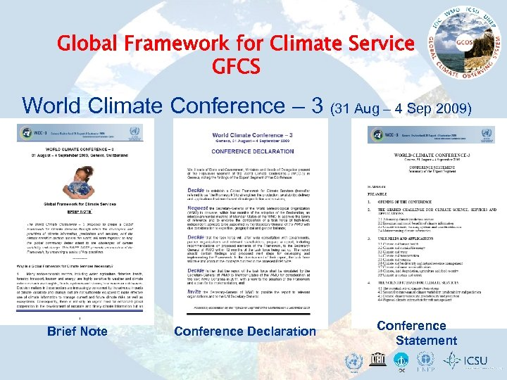 Global Framework for Climate Service GFCS World Climate Conference – 3 (31 Aug –